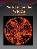 No Rest For The Wicca, by author, T.C. Lotempio