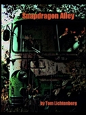 Cover of Tom Lichtenberg's book Snapdragon Alley